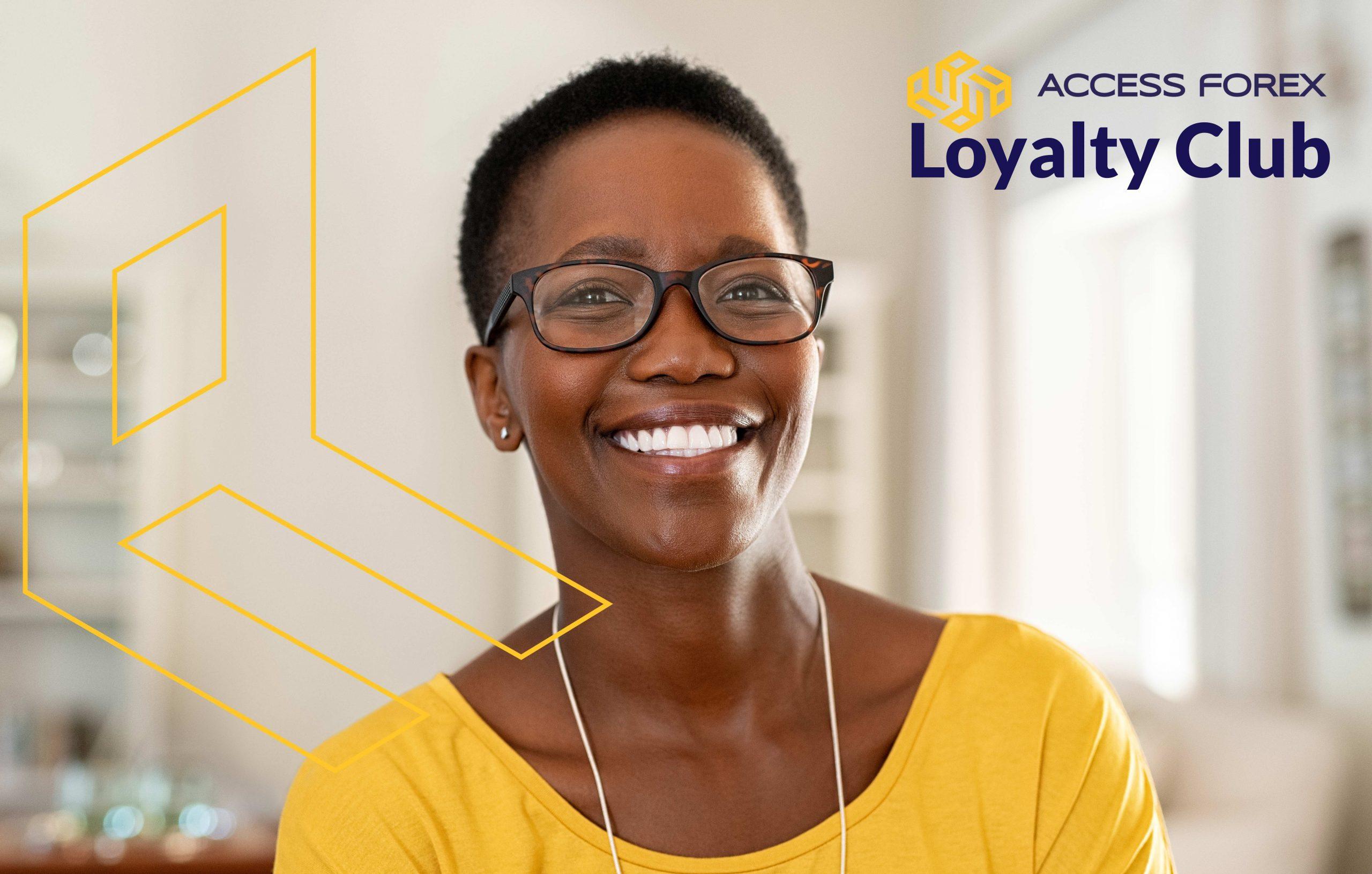 Access Forex loyalty club